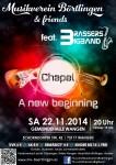 """MV Börtlingen & friends - """"Chapel - A new beginning"""" am 22.11.2014 mit Vera Herbst (voc.) und der Brassers BigBand in der Gemeindehalle Wangen"""