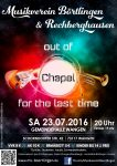 "MV Börtlingen & Rechberghausen - Konzert ""Out of CHAPEL for the last time"" am 23.07.2016 in der Gemeindehalle Wangen"